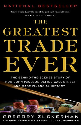 The Greatest Trade Ever By Zuckerman, Gregory