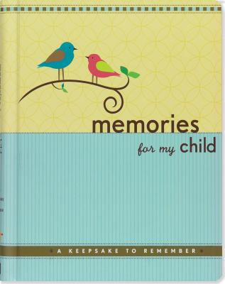 Memories for My Child By Peter Pauper Press (COR)